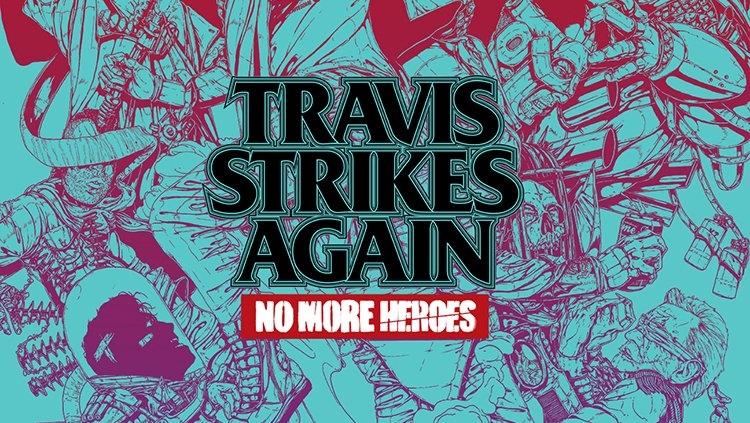 TRAVIS STRIKES AGAIN ノーモア★ヒーローズの海外での発売日が2019年1月18日に決定